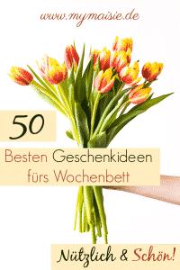 50 besten geschenke fürs Wochenbett als Mitbringsel für Mama, Papa und Baby