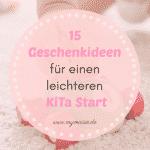 15 Geschenkideen für einen leichteren Start in die KiTa oder Kindergarten