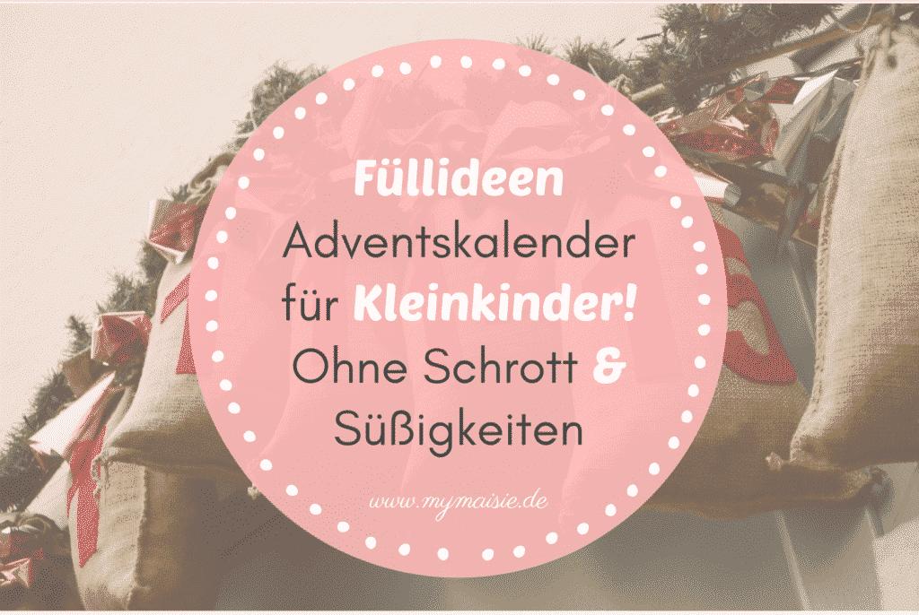 Füllideen Adventskalender Für Kleinkinder Ganz Einfach Und
