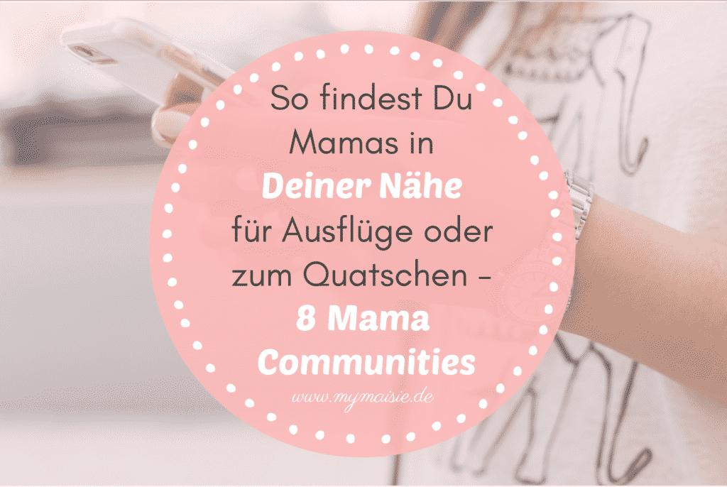 My Maisie Cover Mamas in Deiner Nähe finden - Communities im Test