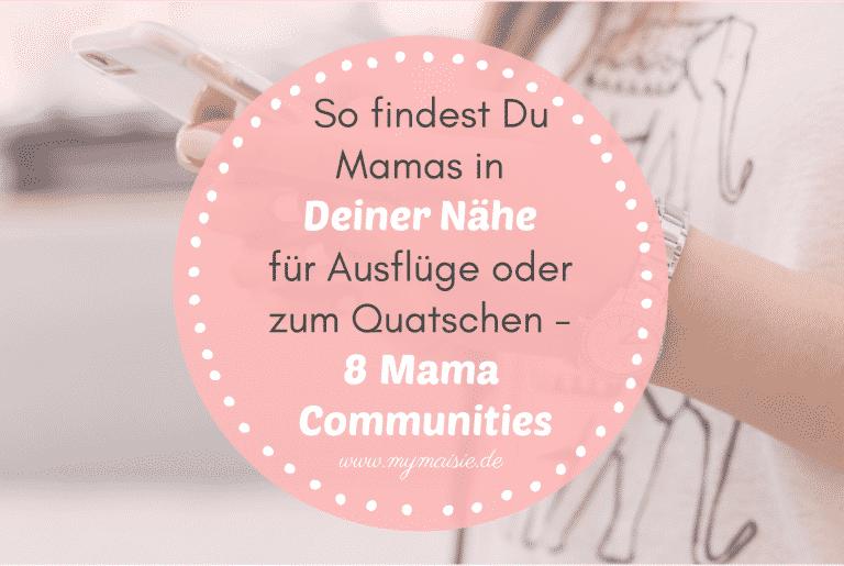 So findest Du andere Mamas in Deiner Nähe für Ausflüge, Kurse oder zum Quatschen – 8 Mama Community & Finder im Test