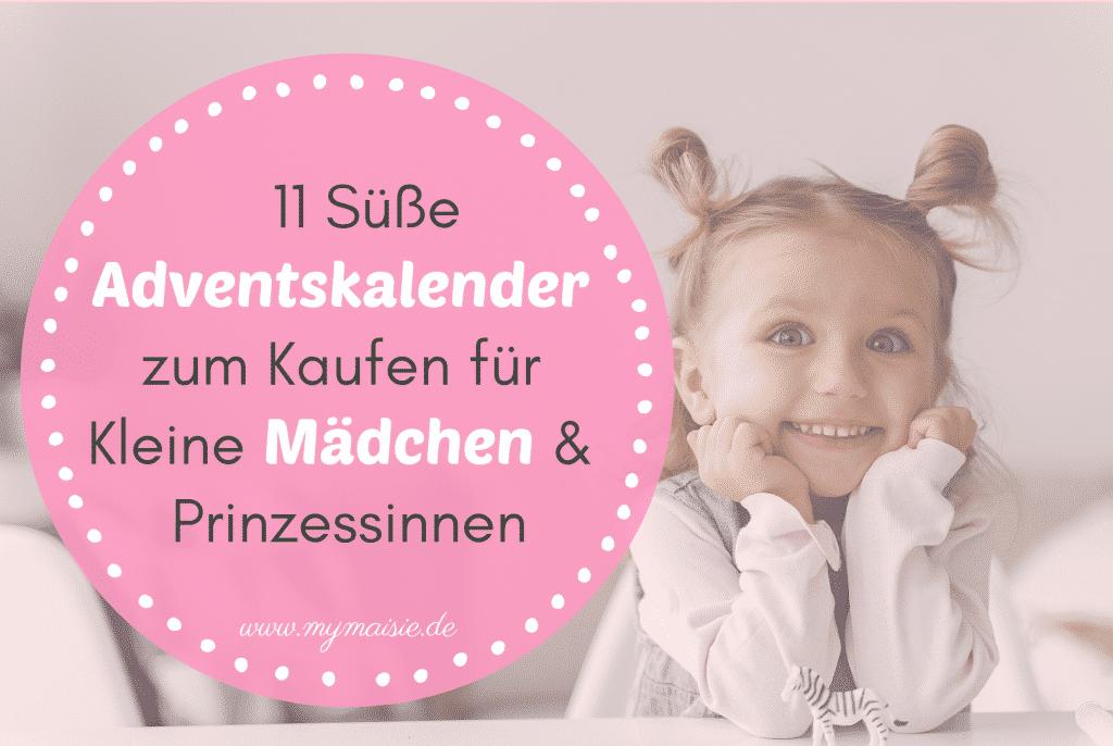 11 Süße Adventskalender für Kleine Mädchen & Prinzessinnen 👸 - Ruck Zuck gekauft!