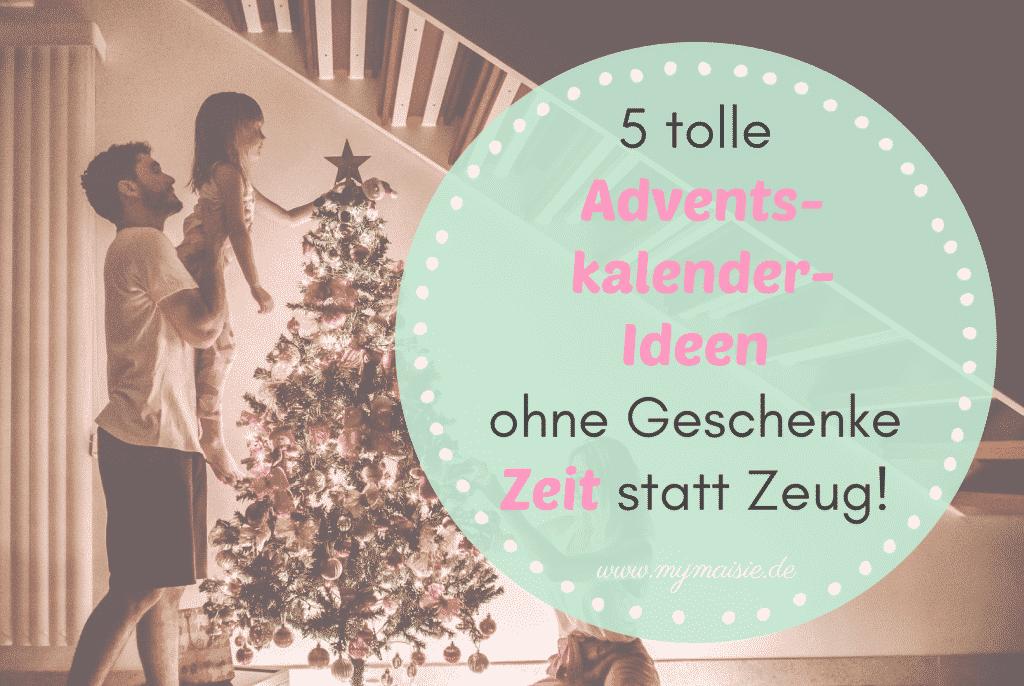 5-Adventskalender-Ideen-ohne-Geschenke-Zeit-statt-Zeug-copy-3