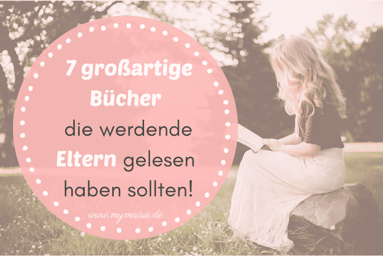 Read more about the article Die 7 besten Bücher für werdende Eltern, die jeder gelesen haben sollten!