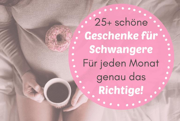 Read more about the article 25+ Coole Geschenke für Schwangere – für jeden Schwangerschaftsmonat genau das Richtige!
