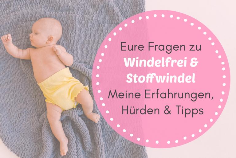 Read more about the article Eure Fragen zu Windelfrei & Stoffwindel – Meine Erfahrungen, Hürden & Tipps