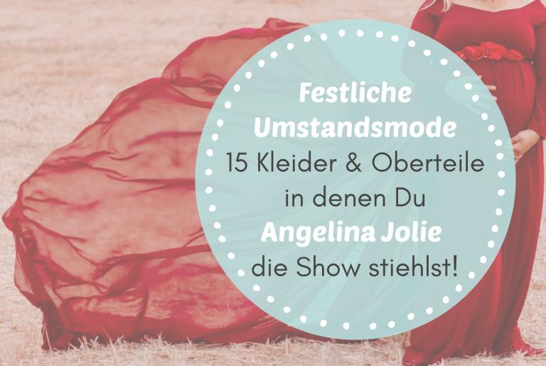 Read more about the article Umstandsmode festlich -15 Kleider & Oberteile, in denen Du Angelina Jolie die Show stiehlst!